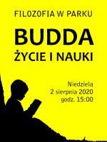 Filozofia w parku - Budda, życie i nauki.